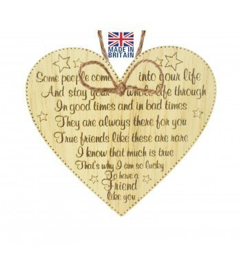 Laser Cut Oak Veneer 'Some people come into your life and stay your whole life through...' Engraved Mini Heart Plaque