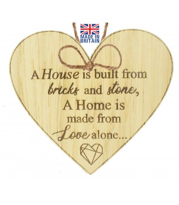 Laser Cut Oak Veneer 'A House is built from bricks and stone. A Home is made from Love alone...' Engraved Mini Heart Plaque