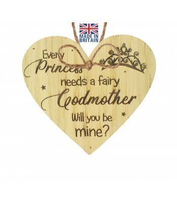 Laser Cut Oak Veneer 'Every Princess needs a fairy Godmother. Will you be mine?' Engraved Mini Heart Plaque