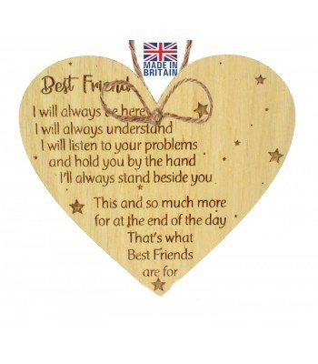 Laser Cut Oak Veneer 'Best Friend I will always be here. I will always understand. I will listen to your problems...' Engraved Mini Heart Plaque