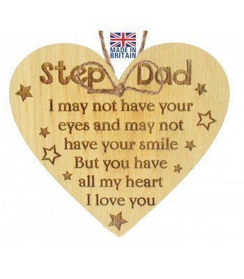 Laser Cut Oak Veneer 'Step Dad. I may not have your eyes and may not have your smile...' Engraved Mini Heart Plaque