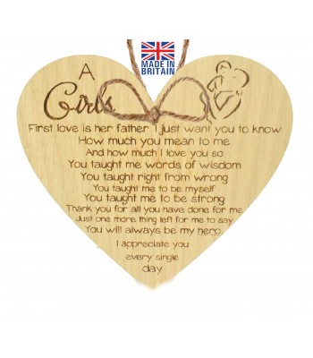 Laser Cut Oak Veneer 'A girls first love is her father. I just want you to know how much you mean to me...' Engraved Mini Heart Plaque