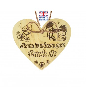 Laser Cut Oak Veneer 'Home is where you park it' Engraved Mini Heart Plaque