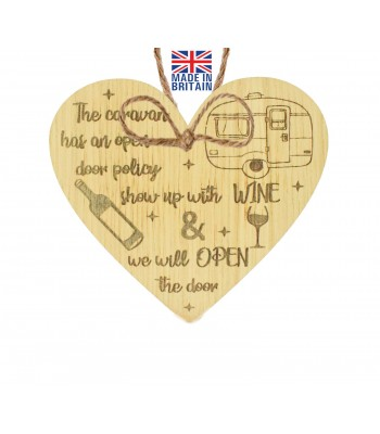 Laser Cut Oak Veneer 'The caravan has an open door policy. Show up with wine & we will open the door' Engraved Mini Heart Plaque