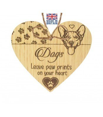 Laser Cut Oak Veneer 'Dogs leave paw prints on your heart' Engraved Mini Heart Plaque