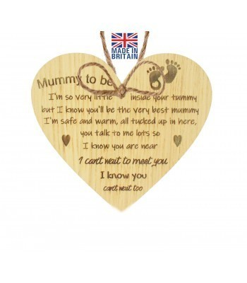 Laser Cut Oak Veneer 'Mummy to be. I'm so very little inside your tummy but I know you'll be the very best mummy...' Engraved Mini Heart Plaque
