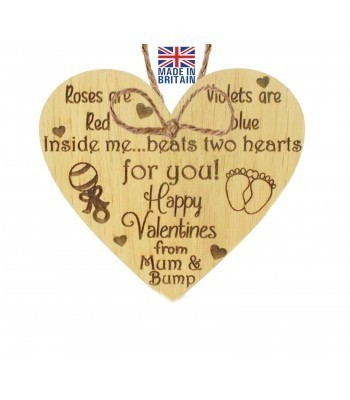 Laser Cut Oak Veneer 'Rose are Red, Violets are blue. Inside me... beats two hearts for you! Happy Valentines from Mum & Bump' Engraved Mini Heart Plaque