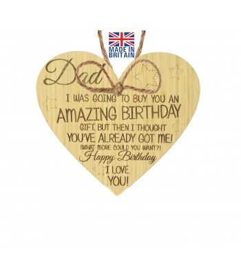 Laser Cut Oak Veneer 'Dad I was going to buy you an amazing birthday gift. But then I thought...' Engraved Mini Heart Plaque