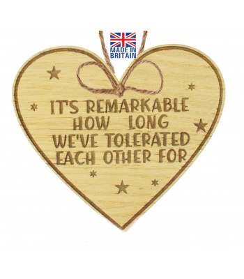 Laser Cut Oak Veneer 'It's remarkable how long we've tolerated each other for' Engraved Mini Heart Plaque