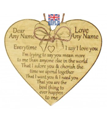 Laser Cut Personalised Oak Veneer 'Everytime I say I love you. I'm trying to say you mean more to me...' Engraved Mini Heart Plaque