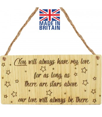 Laser Cut Oak Veneer 'You will always have my love for as long as there are stars above...' Engraved Mini Plaque