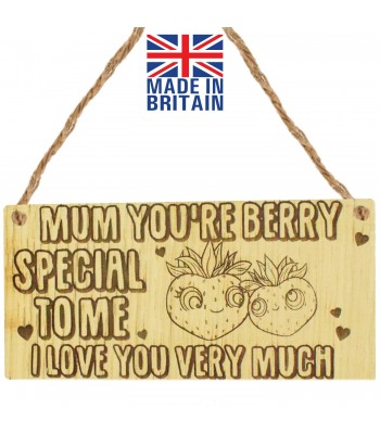 Laser Cut Oak Veneer 'Mum your berry special to me. I love you very much' Engraved Mini Plaque