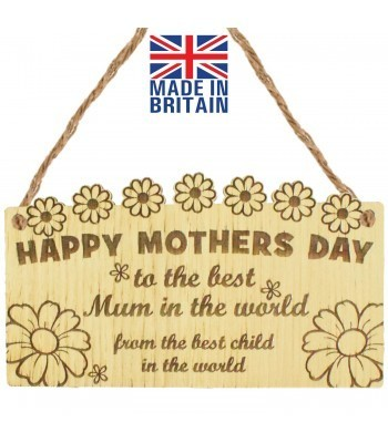 Laser Cut Oak Veneer 'Happy Mothers Day to the best Mum in the world from the best child in the world' Engraved Mini Plaque