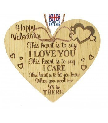Laser Cut Oak Veneer 'Happy Valentines. This heart is to say I Love You...' Engraved Mini Heart Plaque