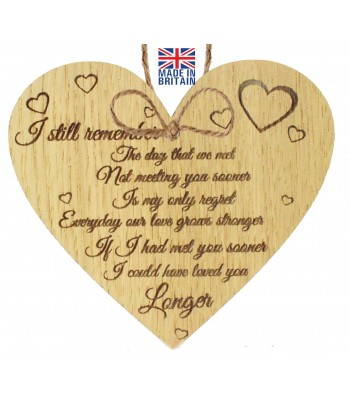 Laser Cut Oak Veneer 'I still remember the day we met. Not meeting you sooner is my only regret' Engraved Mini Heart Plaque