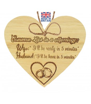"Laser Cut Oak Veneer 'Common Lies in a Marriage: Wife: ""I'll be ready in 5 minutes"" Husband: I'll be home in 5 minutes"" Engraved Mini Heart Plaque"