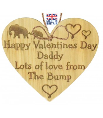 Laser Cut Oak Veneer 'Happy Valentines Day Daddy. Lots of love from The Bump' Engraved Mini Heart Plaque