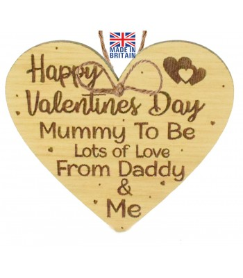 Laser Cut Oak Veneer 'Happy Valentines Day Mummy To Be Lots of Love From Daddy & Me' Engraved Mini Heart Plaque
