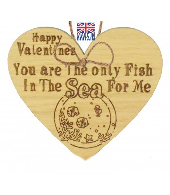 Laser Cut Oak Veneer 'Happy Valentines. You are The only Fish In The Sea For Me' Engraved Mini Heart Plaque