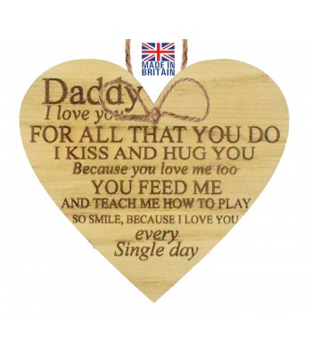 Laser Cut Oak Veneer 'Daddy I love you for all that you do. I kiss and hug you...' Engraved Mini Heart Plaque