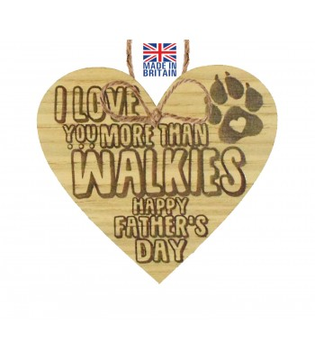 Laser Cut Oak Veneer 'I love you more than walkies. Happy Father's Day' Engraved Mini Heart Plaque