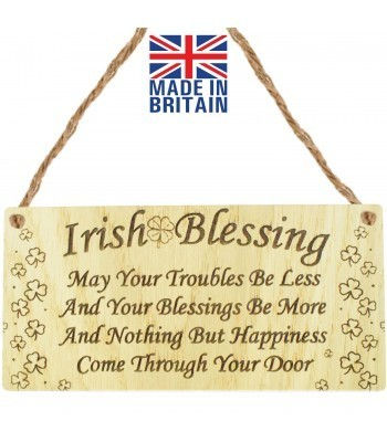 Laser Cut Oak Veneer 'Irish Blessing. May Your Troubles Be Less And Your Blessings Be More...' Engraved Mini Plaque