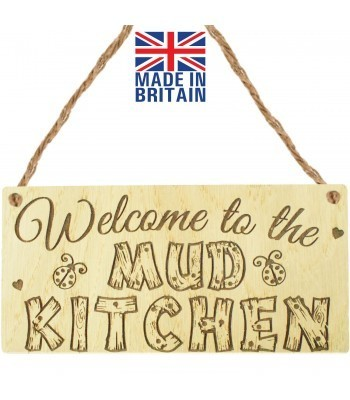 Laser Cut Oak Veneer 'Welcome to the Mud Kitchen' Engraved Mini Plaque