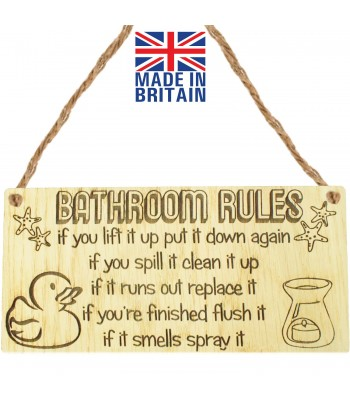 Laser Cut Oak Veneer 'Bathroom Rules. if you lift it up put it down again. if you spill it clean it up...' Engraved Mini Plaque