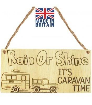 Laser Cut Oak Veneer 'Rain Or Shine It's Caravan Time' Engraved Mini Plaque