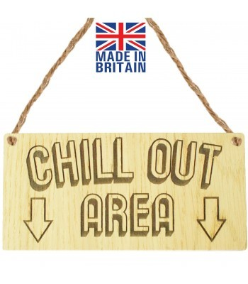 Laser Cut Oak Veneer 'Chill Out Area' Engraved Mini Plaque