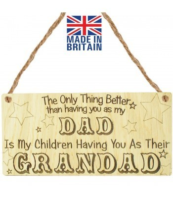 Laser Cut Oak Veneer 'The Only Thing Better than having you as my Dad. Is My Children Having You As Their Grandad' Engraved Mini Plaque