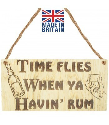 Laser Cut Oak Veneer 'Time flies when ya havin' Rum' Engraved Mini Plaque