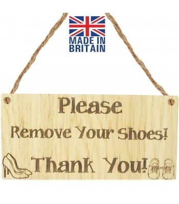 Laser Cut Oak Veneer 'Please Remove Your Shoes! Thank You!' Engraved Mini Plaque