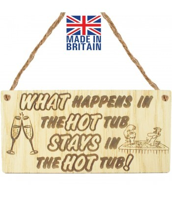 Laser Cut Oak Veneer 'What Happens In The Hot Tub Stays In The Hot Tub!' Engraved Mini Plaque with Cartoon Picture