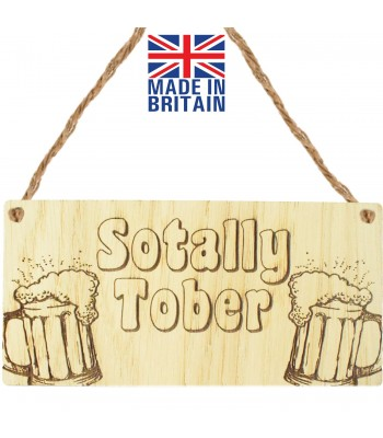 Laser Cut Oak Veneer 'Sotally Tober' Engraved Mini Plaque