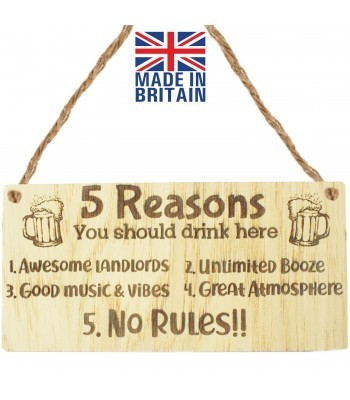 Laser Cut Oak Veneer '5 Reasons You should drink here. 1.Awesome Landlords. 2.Unlimited Booze...' Engraved Mini Plaque