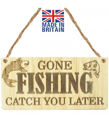 Laser Cut Oak Veneer 'Gone Fishing. Catch You Later' Engraved Mini Plaque