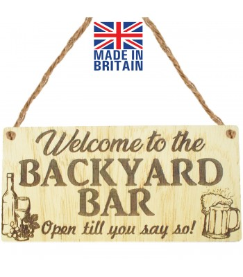 Laser Cut Oak Veneer 'Welcome to the backyard bar. Open till you say so!' Engraved Mini Plaque