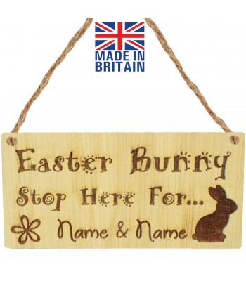 Laser Cut Personalised Oak Veneer 'Easter Bunny Stop Here For...' Engraved Mini Plaque with Easter Bunny