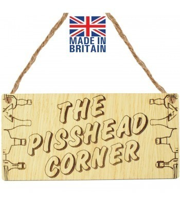 Laser Cut Oak Veneer 'The P*sshead Corner' Engraved Mini Plaque