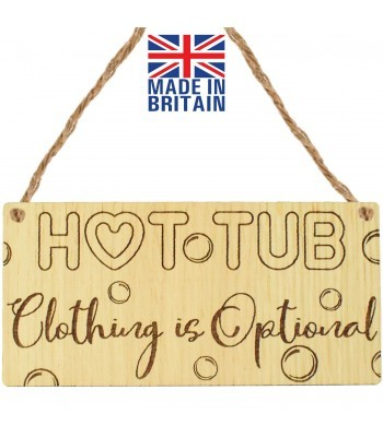 Laser Cut Oak Veneer 'Hot Tub Clothing is Optional' Engraved Mini Plaque
