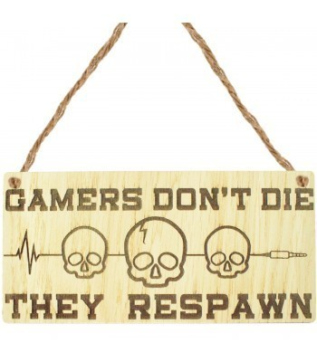 Laser Cut Oak Veneer 'Gamers don't die. They respawn' Engraved Mini Plaque