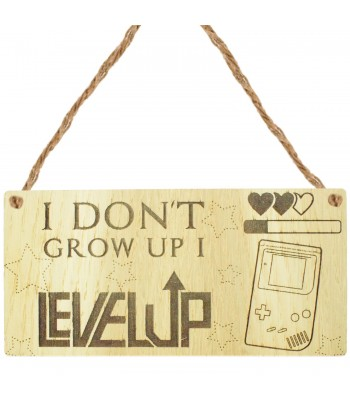 Laser Cut Oak Veneer 'I Don't Grow Up. I Level Up' Engraved Mini Plaque