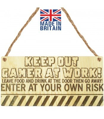 Laser Cut Oak Veneer 'Keep Out Gamer At Work! Leave Food And Drink  At The Door Then Go Away! Enter At Your Own Risk' Engraved Mini Plaque
