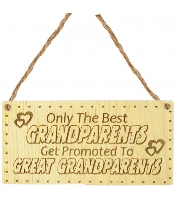 Laser Cut Oak Veneer 'Only the best Grandparents get promoted to Great Grandparents' Engraved Mini Plaque