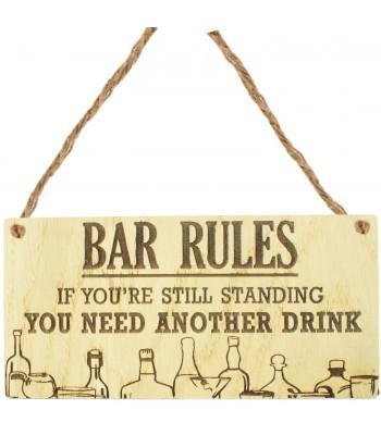 Laser Cut Oak Veneer 'Bar Rules. If you're still standing. You need another drink.' Engraved Mini Plaque