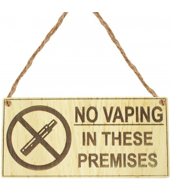 Laser Cut Oak Veneer 'No Vaping In These Premises' Engraved Mini Plaque
