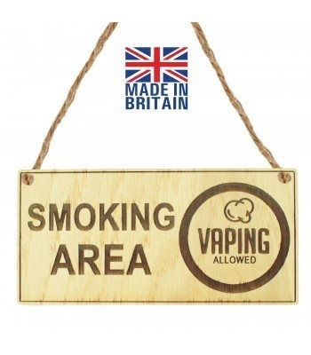 Laser Cut Oak Veneer 'Smoking Area. Vaping Allowed' Engraved Mini Plaque