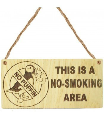 Laser Cut Oak Veneer 'This Is A No-Smoking Area' Engraved Mini Plaque