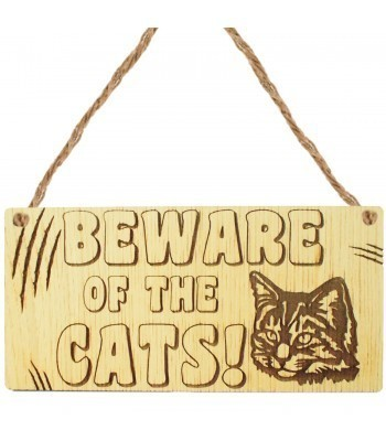 Laser Cut Oak Veneer 'Beware of the Cats' Engraved Mini Plaque